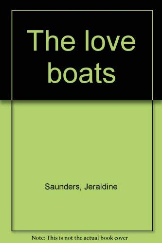 9780877496939: The love boats
