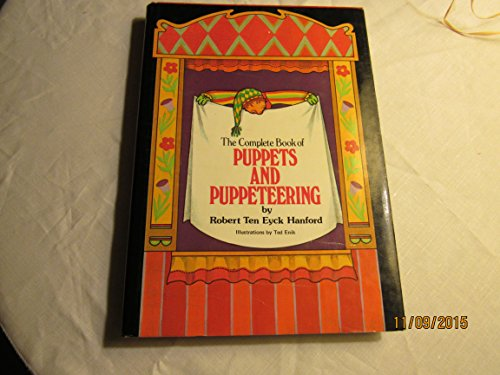 9780877497585: The Complete Book of Puppets and Puppeteering