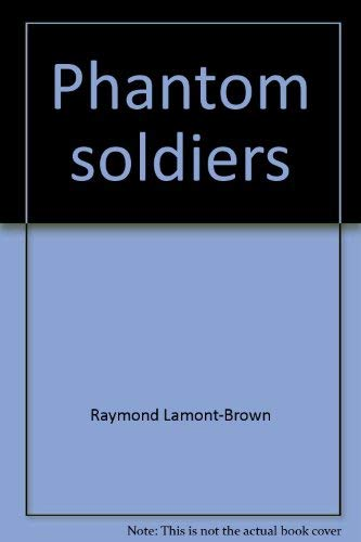 9780877497776: Phantom Soldiers