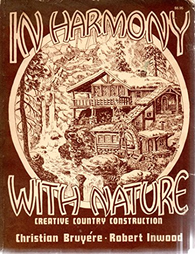 9780877497790: In Harmony With Nature: Creative Country Construction