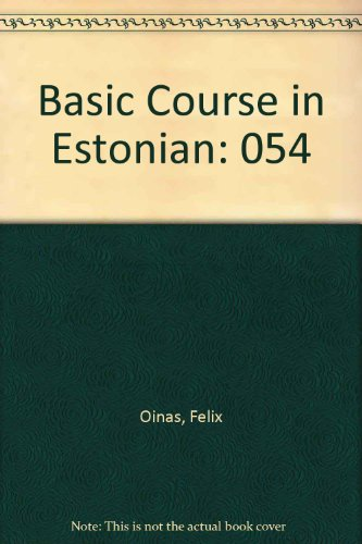 9780877500186: Basic Course in Estonian