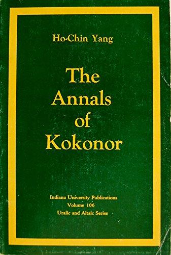 9780877500841: Annals of Kokonor (Uralic & Altaic Series ; Vol. 106)