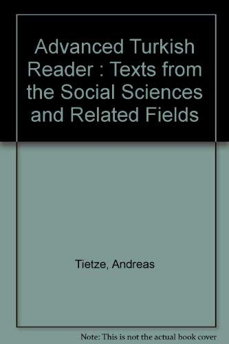 9780877501657: Advanced Turkish Reader : Texts from the Social Sciences and Related Fields