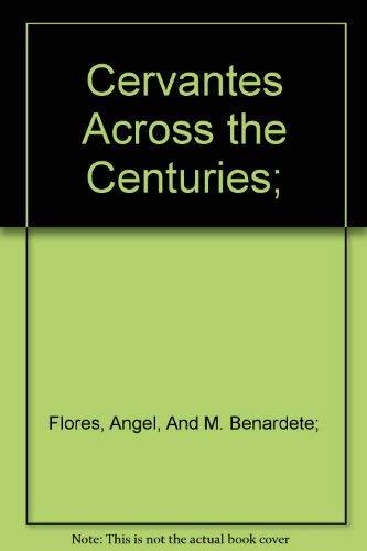9780877520368: Cervantes Across the Centuries