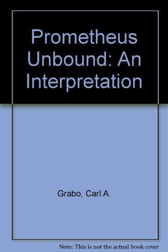 9780877520450: Prometheus Unbound: An Interpretation