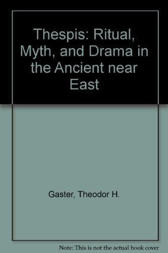 9780877521884: Thespis: Ritual, Myth, and Drama in the Ancient near East