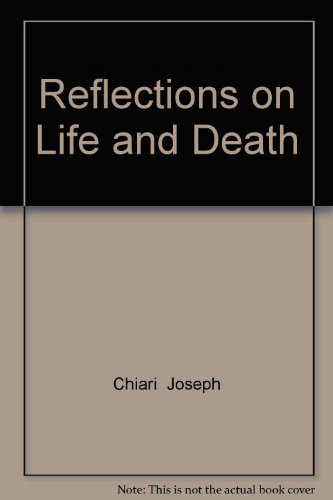 9780877522126: Reflections on Life and Death