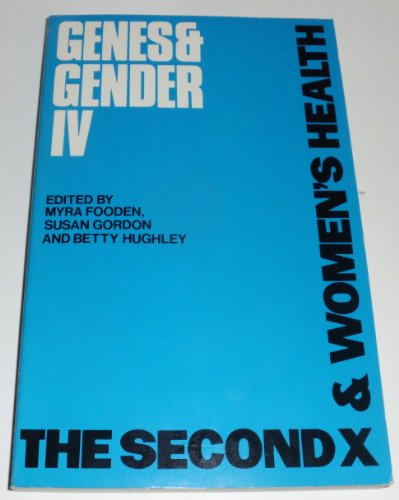 9780877522232: The Second X and Women's Health (Genes and Gender)