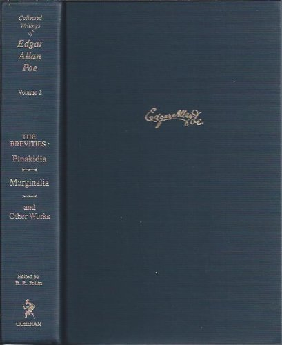 Brevities: Pinakidia, Marginalia, Fifty Suggestions and Other: Edgar Allan Poe