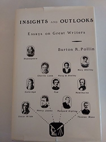 Insights and Outlooks: Essays on Great Writers