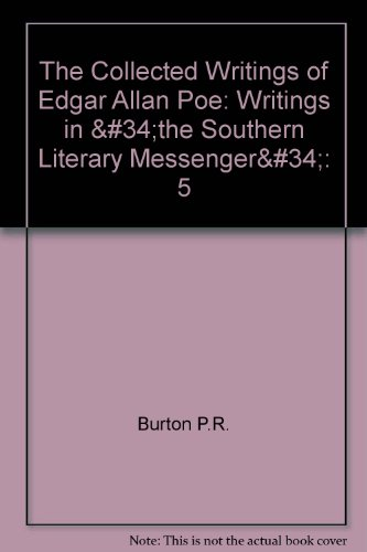 9780877522423: 5: The Collected Writings of Edgar Allan Poe: Writings in