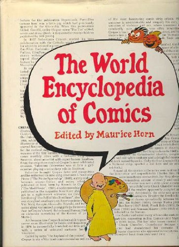 9780877540304: THE WORLD ENCYCLOPEDIA OF COMICS