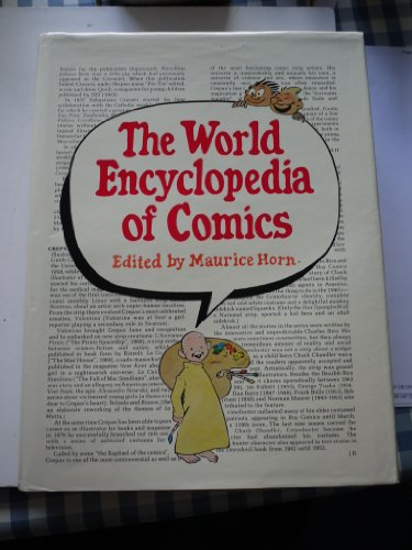 World Encyclopedia of Comics (two volumes).: HORN, Maurice (editor).