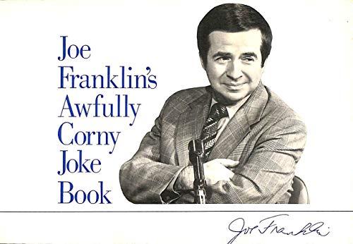 9780877541424: Joe Franklin's Awfully corny joke book (Joe Franklins Corny Joke Book Ppr)