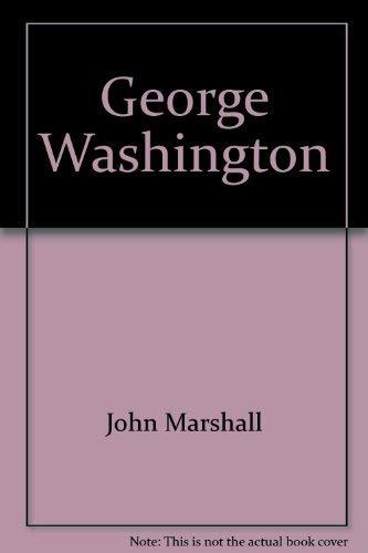 George Washington (American statesmen): Marshall, John