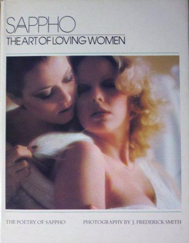 9780877542551: Sappho the Art of Loving Women Poetry of Sappho