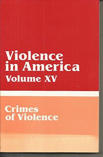 Violence in America Volume XV: Crimes of: Various