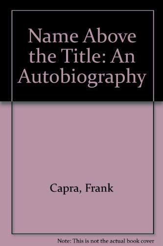 9780877543220: Name Above the Title: An Autobiography