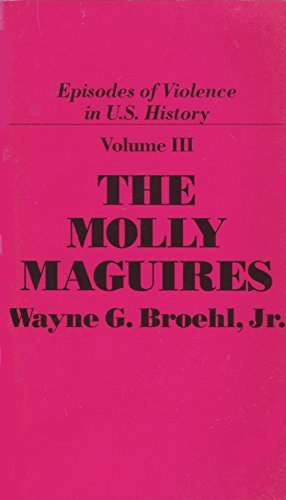 9780877543626: 003: The Molly Maguires (Episodes of Violence in U.S. History)