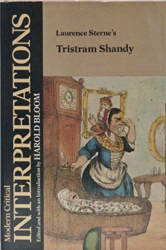 Laurence Sterne's Tristram Shandy (Modern Critical Interpretations)