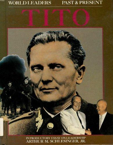9780877544432: Josip Broz Tito (World Leaders Past & Present)