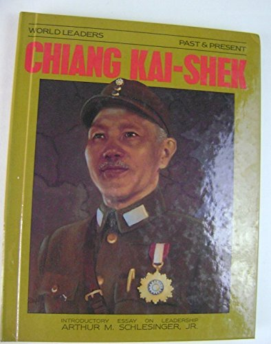 9780877545170: Chiang Kai Shek (World Leaders Past and Present)