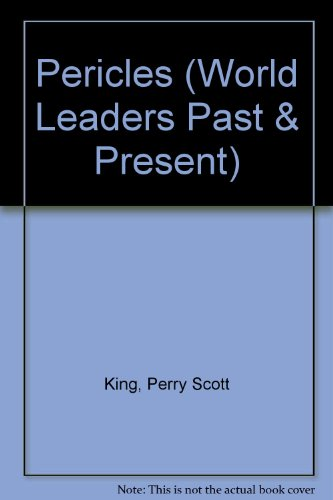 9780877545477: Pericles (World Leaders, Past and Present)