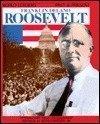 Franklin Delano Roosevelt (World Leaders Past and: Israel, Fred L.