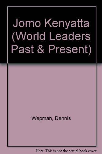 9780877545750: Jomo Kenyatta: President of Kenya (World Leaders Past and Present)