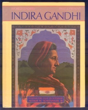 Indira Gandhi (World Leaders Past and Present) (0877545960) by Butler, Francelia