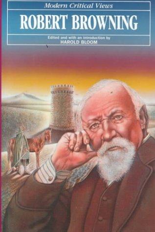 9780877546146: Robert Browning (Bloom's Modern Critical Views)