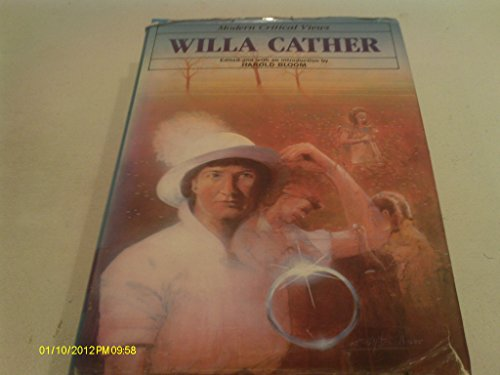 9780877546238: Willa Cather (Bloom's Modern Critical Views)
