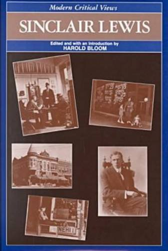 Sinclair Lewis Blooms Modern Critical Views Editor Harold Bloom