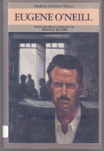 9780877546337: Eugene O'Neill (Modern Critical Views) (Bloom's Modern Critical Views)