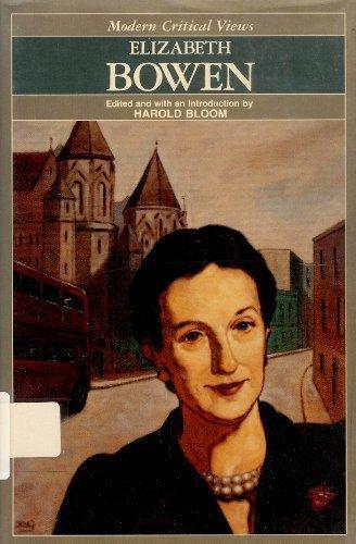 Elizabeth Bowen (Bloom's Modern Critical Views) Bloom, Harold