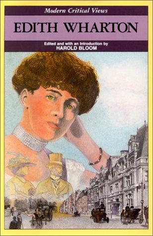 Edith Wharton (Bloom's Modern Critical Views): Bloom, Harold (Ed.