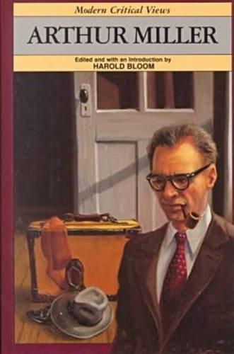 9780877547112: Arthur Miller (Bloom's Modern Critical Views)