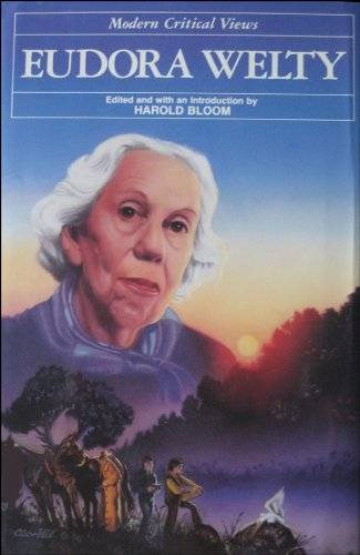 9780877547181: Eudora Welty (Bloom's Modern Critical Views)