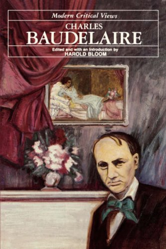 9780877547198: Charles Baudelaire (Bloom's Modern Critical Views)