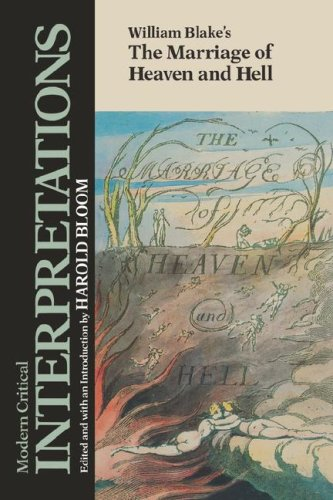William Blake's the Marriage of Heaven and Hell (Modern Critical Interpretations)