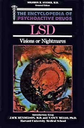 LSD (Encyclopedia of Psychoactive Drugs. Series 1): Michael E. Trulson