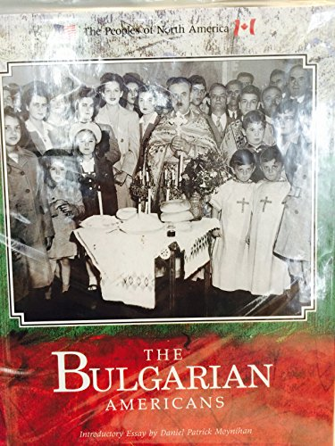 The Bulgarian Americans (Peoples of North America): Carlson, Claudia