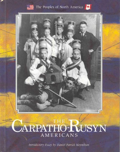 9780877548669: Carpatho-Rusyn Americans (Peoples of North America)
