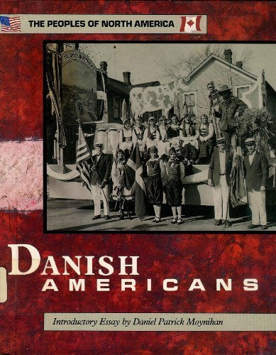 9780877548713: The Danish Americans (Peoples of North America)