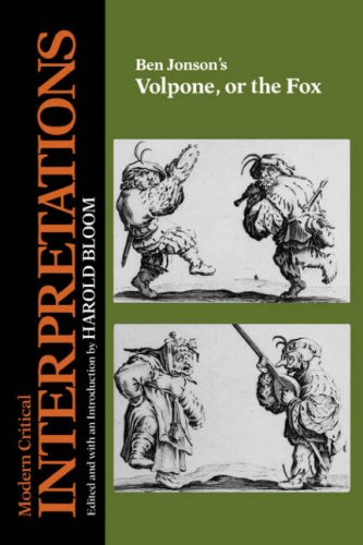 9780877549147: Ben Jonson's Volpone, or the Fox (Bloom's Modern Critical Interpretations (Hardcover))