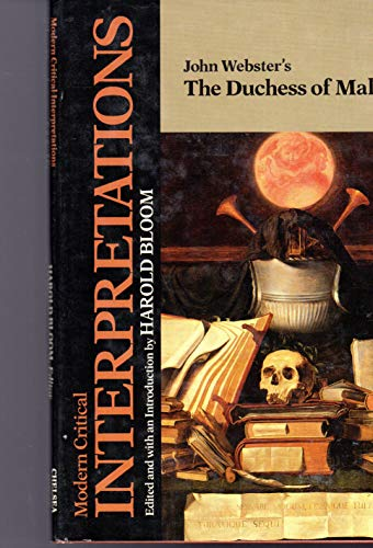 9780877549208: John Webster's the Duchess of Malfi (Bloom's Modern Critical Interpretations)