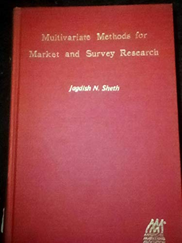 Multivariate methods for market and survey research