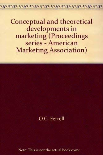 9780877571223: Conceptual and theoretical developments in marketing (Proceedings series - American Marketing Association)