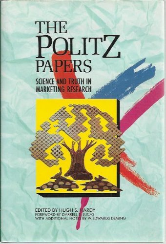 9780877572107: The Politz Papers: Science and Truth in Marketing Research