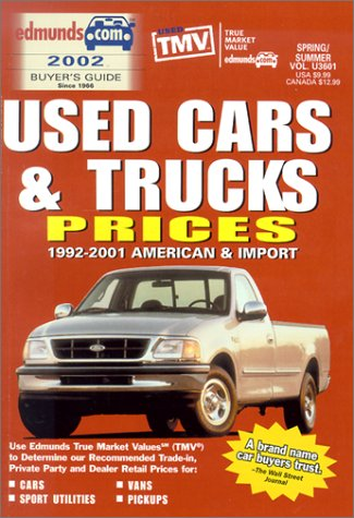 9780877596783: Edmund's Used Cars & Trucks Prices: 1992-2001 American & Import : Spring/Summer 2002 (EDMUNDSCOM USED CARS AND TRUCKS BUYER'S GUIDE)